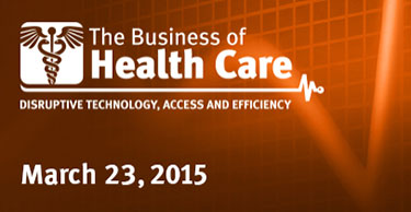 The Business of Health Care 2015 Conference