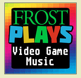 Frost Plays: Video Game Music